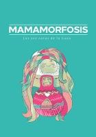Mamamorfosis
